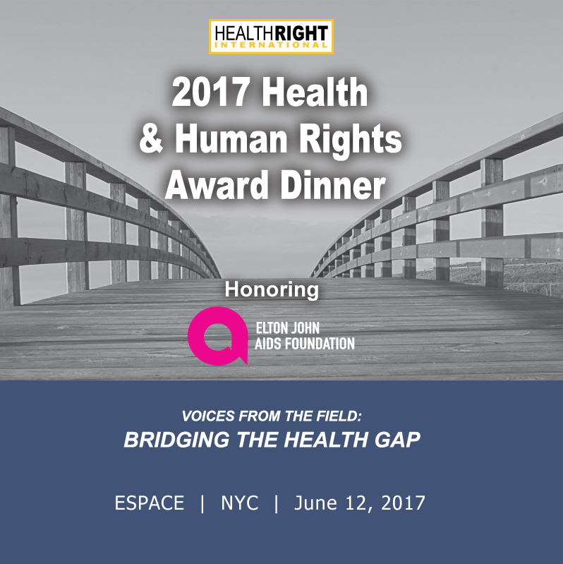 HealthRight International - 2017 Health & Human Rights Award Dinner